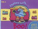 9781405216647: Explore With... Boo!: Train Station Bk. 2 (Boo)