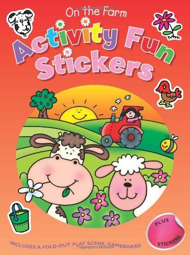 On the Farm: Activity Fun Stickers: Egmont Books Ltd