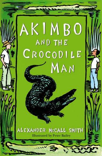 9781405218139: Akimbo and the Crocodile Man