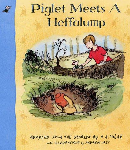 9781405218726: Piglet Meets a Heffalump (Winnie the Pooh)