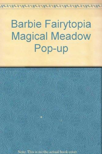 9781405218795: Barbie Fairytopia Magical Meadow Pop-up