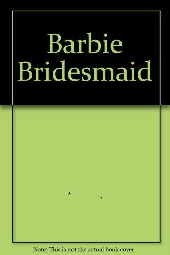9781405218832: Barbie Bridesmaid