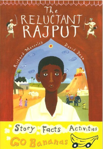 9781405218948: The Reluctant Rajput (Yellow Go Bananas)