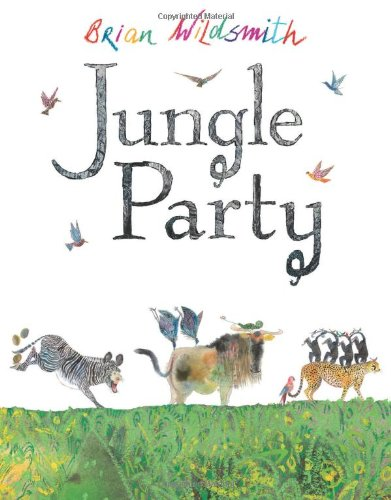 Jungle Party (1405221550) by Brian Wildsmith