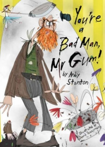 9781405223102: You're a Bad Man, Mr Gum!