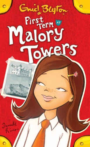 9781405224031: First Term at Malory Towers