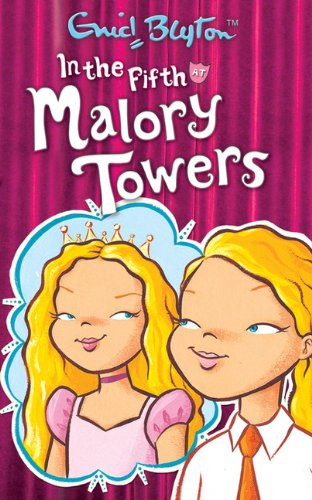 9781405224079: In the Fifth at Malory Towers