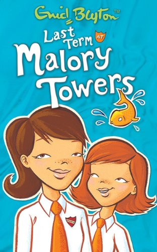 9781405224086: Last Term at Malory Towers