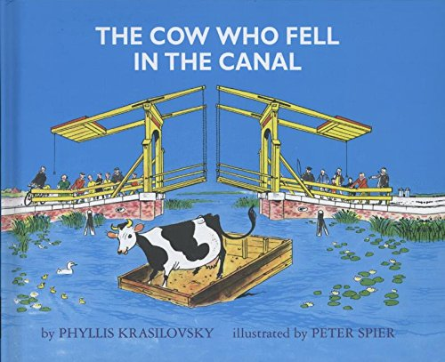 The Cow Who Fell in the Canal: Krasilovsky, Phyllis
