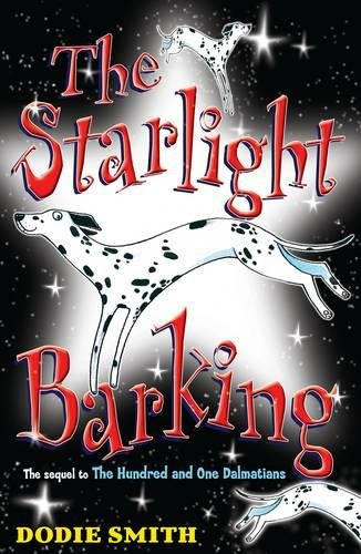 9781405224819: The Starlight Barking (Hundred and One Dalmations)