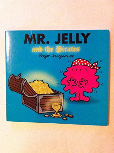 9781405225977: Mr. Jelly and the Pirates (Mr Men)