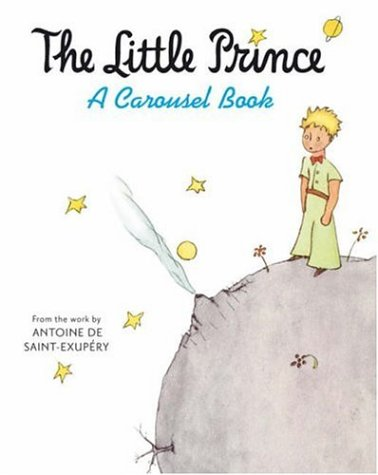 9781405226257: The Little Prince: A Carousel Book