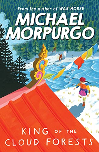 King of the Cloud Forests: Morpurgo, Michael