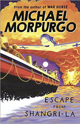 Escape from Shangri-La: Morpurgo, Michael