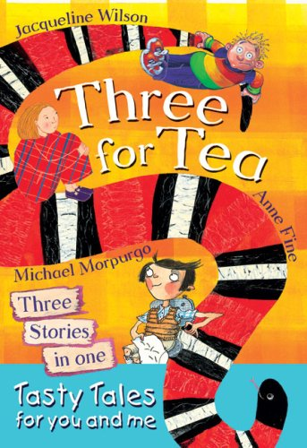 Three for Tea: Tasty Tales for You: Jacqueline Wilson, Anne