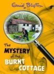 9781405228244: The Mystery of the Burnt Cottage (Enid Blyton's Mysteries)