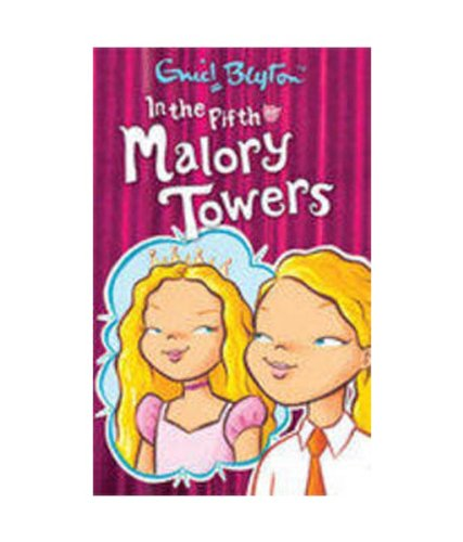 IN THE FIFTH AT MALORY TOWERS: Enid Blyton