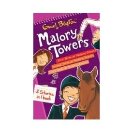 Malory Towers 3 Stories in One Book: Blyton, Enid
