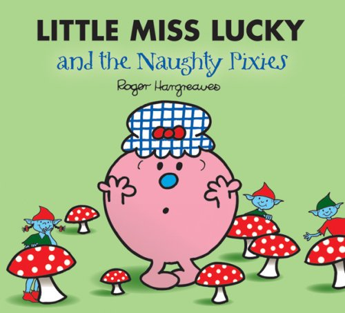 9781405229715: LITTLE MISS LUCKY and the Naughty Pixies
