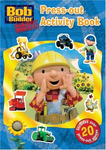 9781405230049: Bob the Builder: Press-out Activity Pack (Press Out Activity Book)