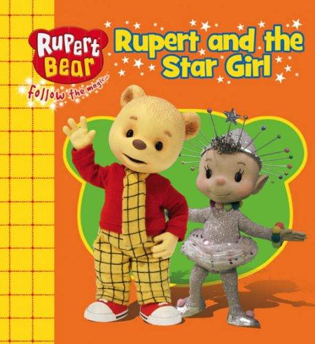9781405231954: Rupert and the Star Girl (Rupert Bear)