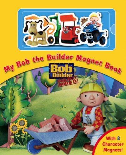 9781405232180: Bob the Builder Magnet Book (Magnet Books)