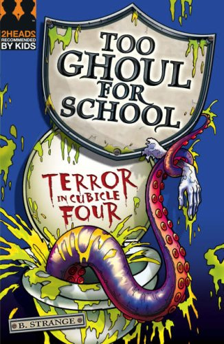 9781405232333: Terror in Cubicle Four (Too Ghoul for School)