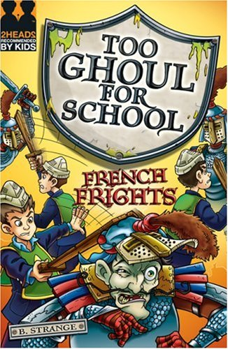 9781405232401: French Frights (Too Ghoul for School)