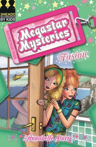 Fusion (Megastar Mysteries): Starr, Annabelle