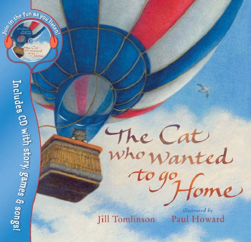 The Cat Who Wanted to Go Home: Jill Tomlinson; Illustrator-Paul