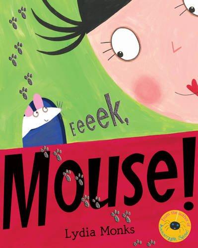9781405232586: Eeeek, Mouse!
