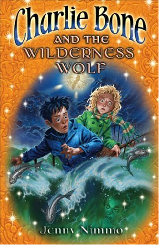 Charlie Bone and the Wilderness Wolf ++: Jenny Nimmo