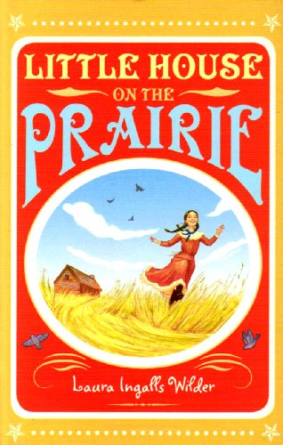 9781405233316: Little House on the Prairie. Laura Ingalls Wilder (The Little House on the Prairie)