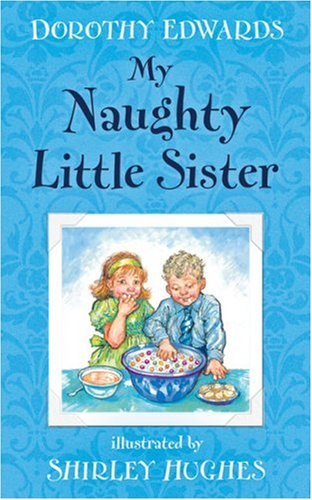 9781405233415: My Naughty Little Sister
