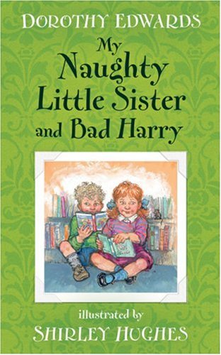 9781405233446: My Naughty Little Sister and Bad Harry