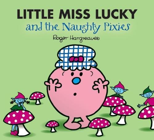 9781405235020: Little Miss Lucky and the Pixies (Mr. Men & Little Miss Magic)