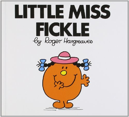 Little Miss Fickle (Little Miss Classic Library): Hargreaves, Roger