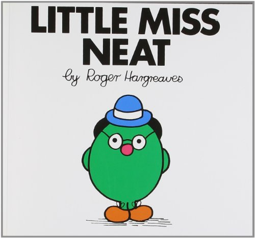 Little Miss Neat: Roger Hargreaves