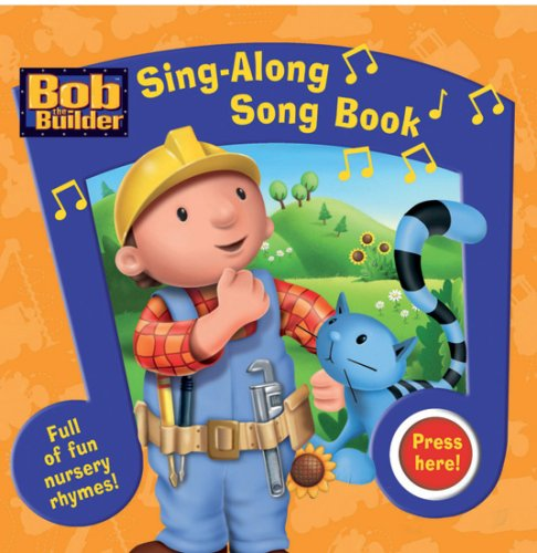 9781405237512: Sing - Along Song Book (Bob the Builder Project: Build It)