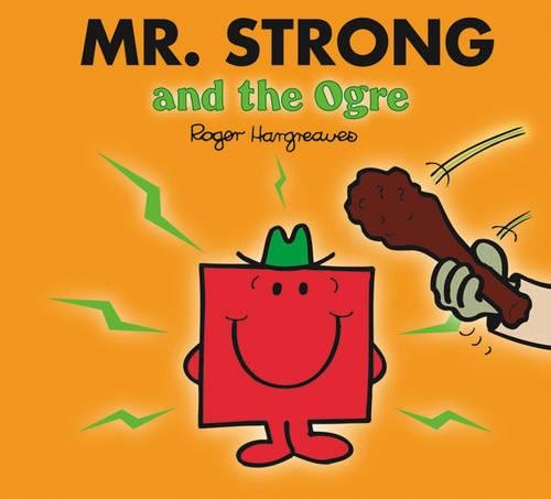 9781405237925: Mr. Strong and the Ogre (Mr. Men & Little Miss Magic)