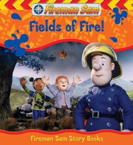 9781405238137: Fields of Fire (Fireman Sam)