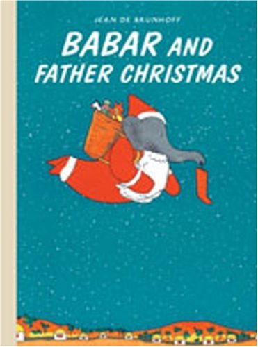 9781405238229: Babar and Father Christmas. Jean de Brunhoff