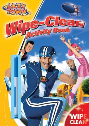 9781405238335: LazyTown: Wipe-clean Activity Book (Wipe Clean Activity Books)