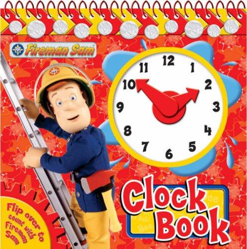 Fireman Sam Clock Book (Clock Book Range): Egmont Books Ltd