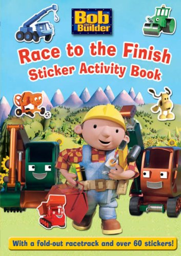 9781405239257: Race to the Finish: Sticker Activity Book (Bob the Builder)