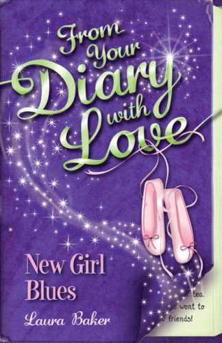9781405239493: New Girl Blues (From Your Diary with Love)