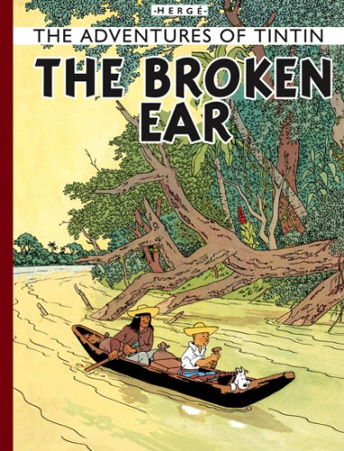 9781405240680: Broken Ear (The Adventures of Tintin)