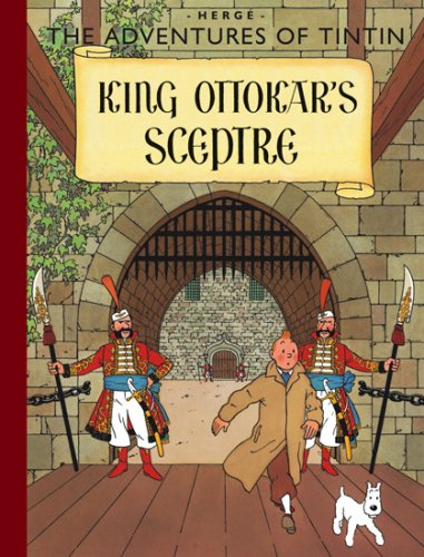 9781405240734: King Ottokar's Sceptre (The Adventures of Tintin)