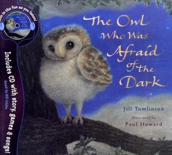 9781405240758: The Owl Who Was Afraid of the Dark: With Audio CD (Jill Tomlinson's Favourite Animal Tales)