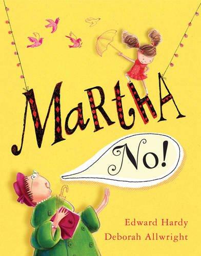 9781405240789: Martha, No!